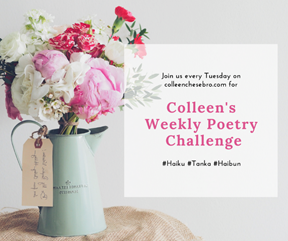 https://colleenchesebro.com/2017/07/11/colleens-weekly-poetry-challenge-41-haiku-tanka-haibun-music-art/